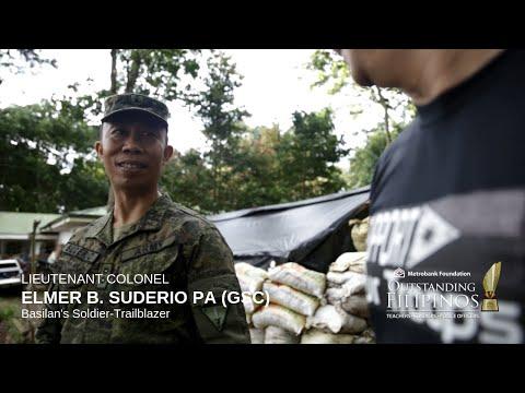 Basilan's Soldier-Trailblazer LIEUTENANT COLONEL ELMER B. SUDERIO