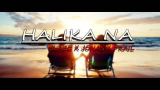 Download Halika na - Blaze x Jonas x Prail (Cursebox Beats) MP3 song and Music Video