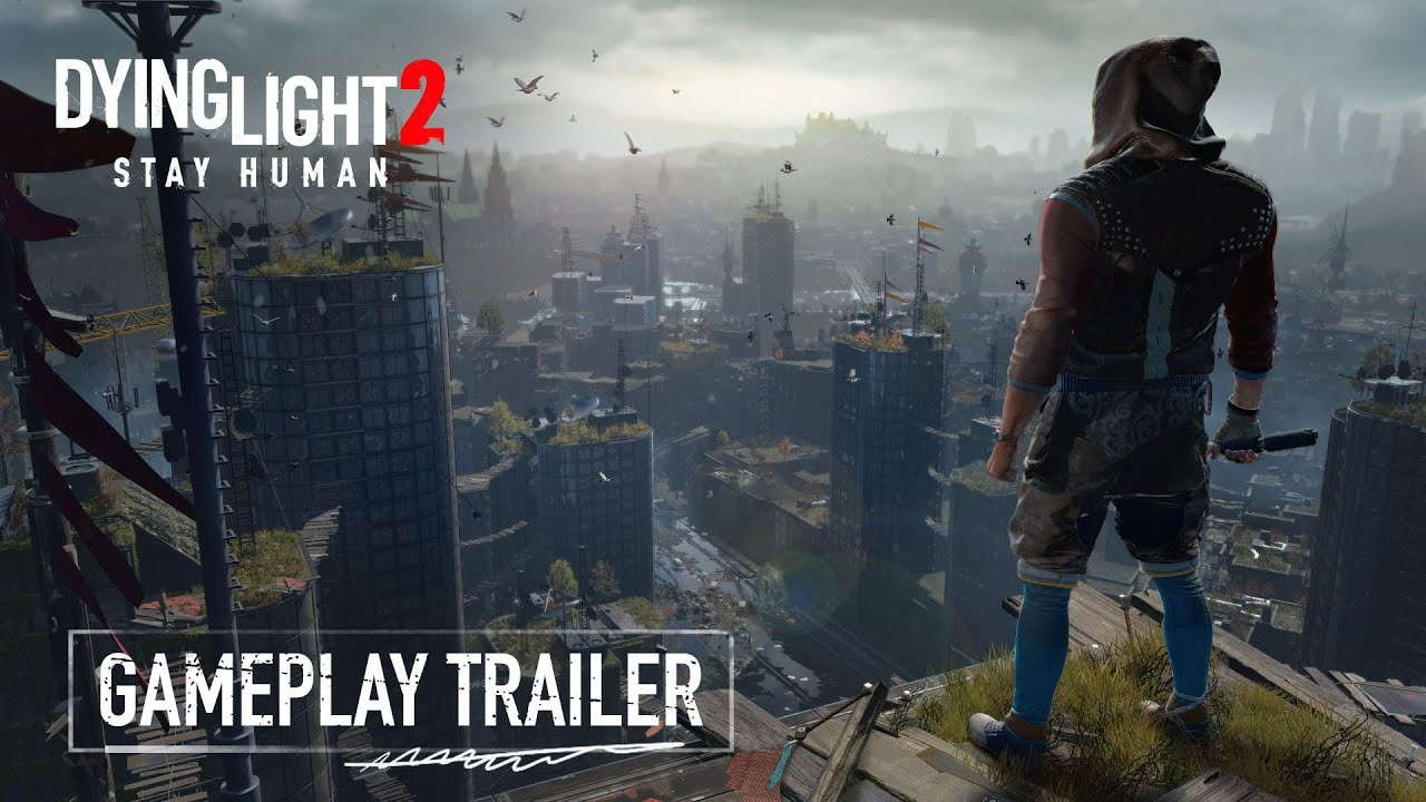 Dying Light 2 Official Gameplay Trailer