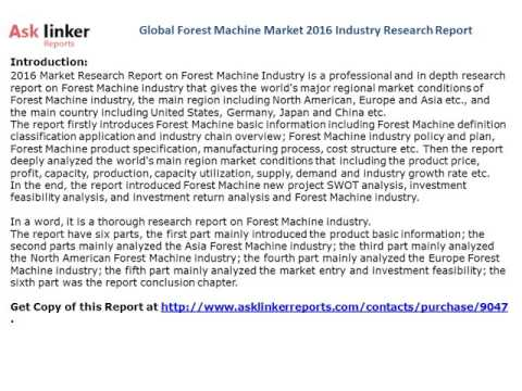 Global Forest Machine Market 2016 Industry Research Report