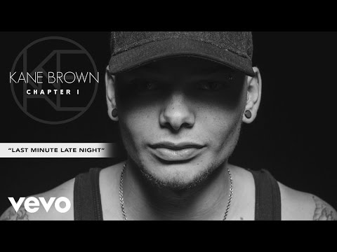 Kane Brown - Last Minute Late Night (Audio)