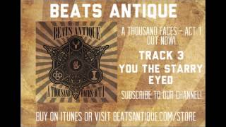 You The Starry Eyed - Track 3 - A Thousand Faces   Act 1   Beats Antique