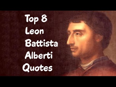 Top 8 Leon Battista Alberti Quotes (Author of On Painting)