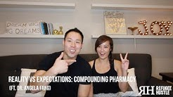 Reality vs Expectations: Compounding Pharmacy (ft. Dr. Angela Fang)