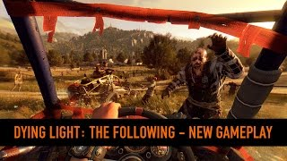 Dying Light: The Following | PSX Playthrough