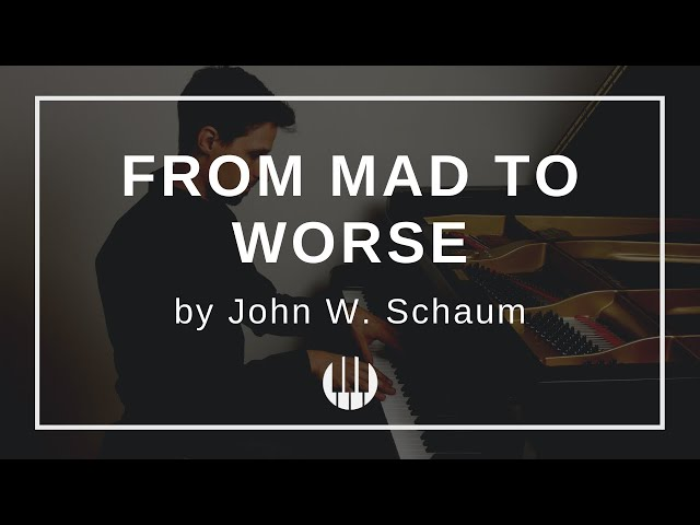 From Mad to Worse by John W. Schaum