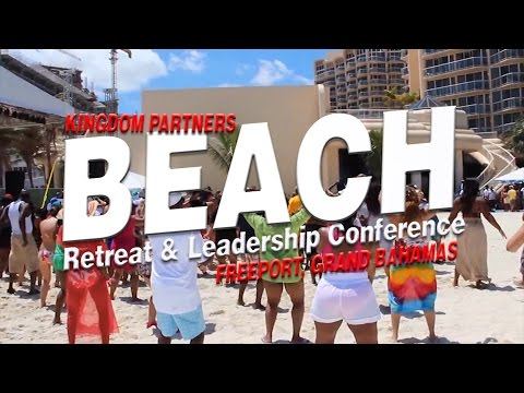 Kingdom Partners: Gospel Beach Retreat & Leadership Conference