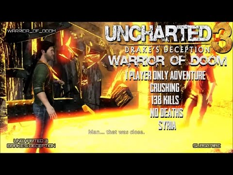 "Uncharted 3 | 1 Player Only Adventure | Syria | ""Crushing"" 