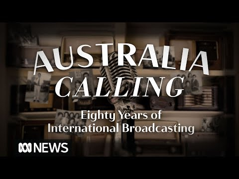 Australia Calling: 80 Years of International Broadcasting