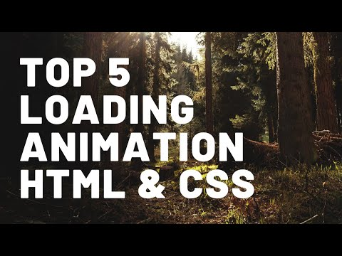 Top 5 Loading Animations | HTML And CSS