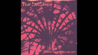 Five Days Dead - Eternal darkness