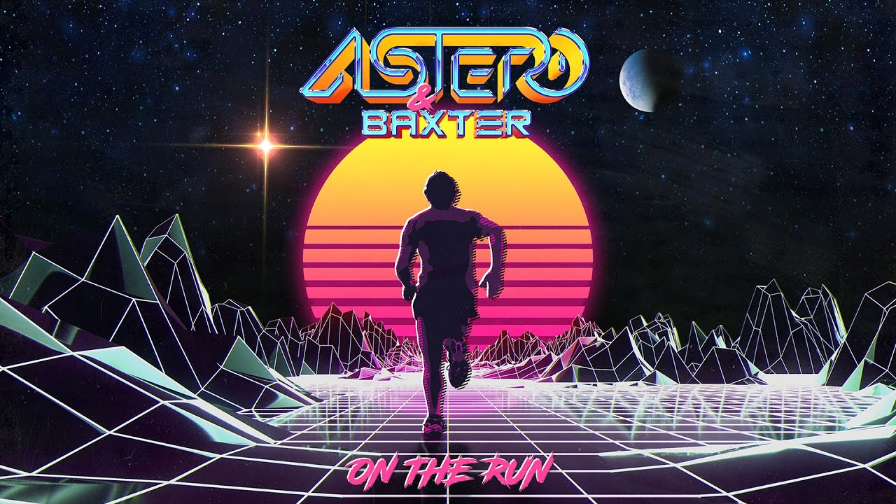 Astero & Baxter - On the Run (Official Audio)