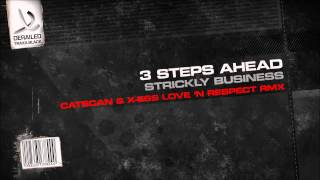 3 Steps Ahead - Strictly Business (Catscan & X-Ess Love