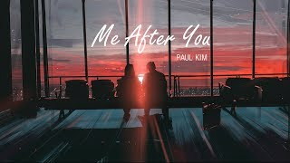 Vietsub - Lyrics | Paul Kim(폴킴) | Me After You(너를 만나)