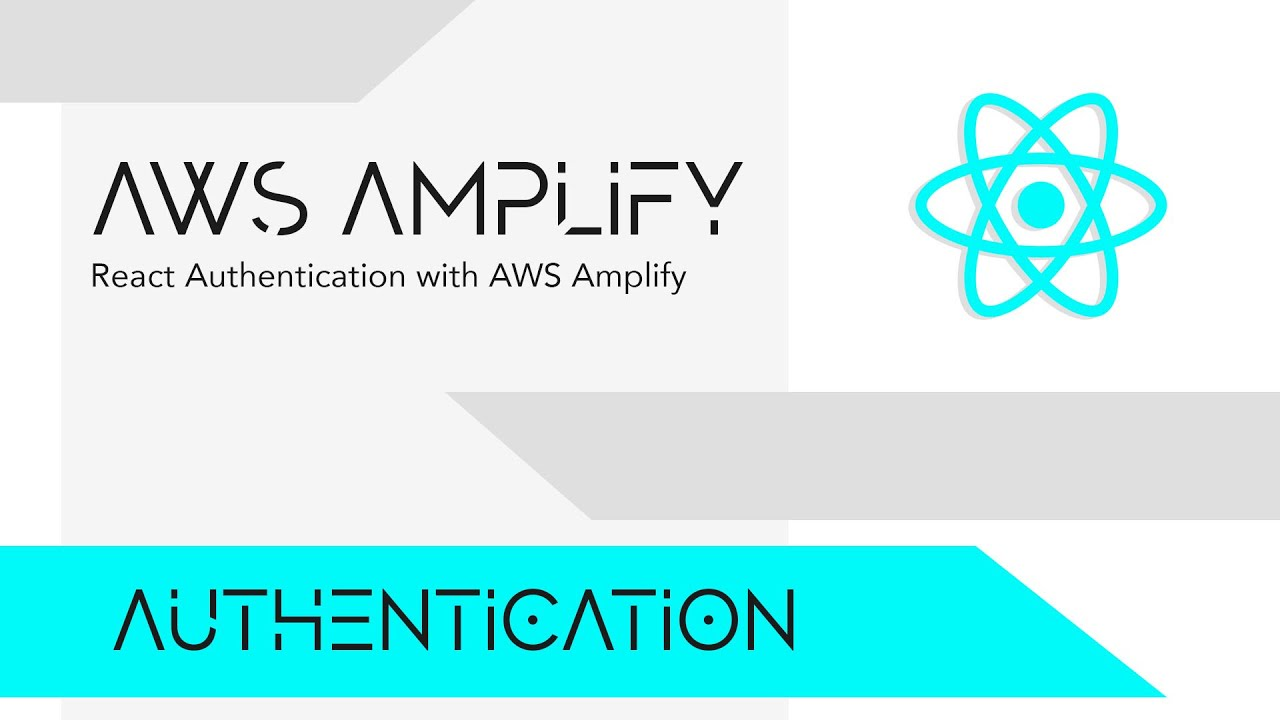 React Authentication with AWS Amplify & Amplify UI React
