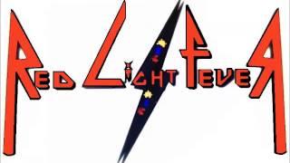 Red Light Fever - Highway Robbery