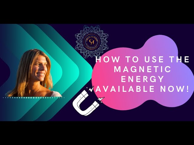 How To Use The Magnetic Energy Available Now!!