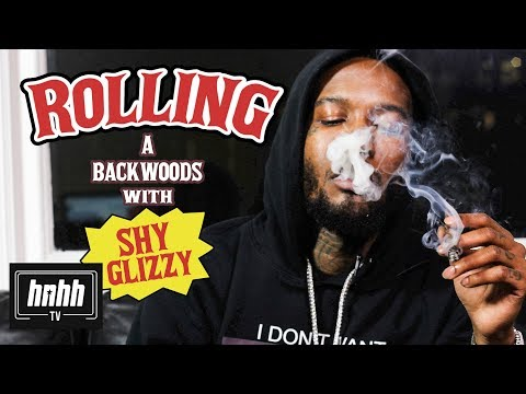 How to Roll a Backwoods with Shy Glizzy (HNHH)
