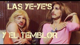 LAS YEYES Y EL TEMBLOR