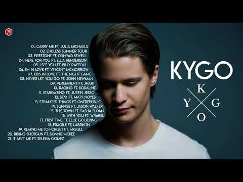 The Best Of Kygo Songs - Kygo Greatest Hits - Kygo Top Best