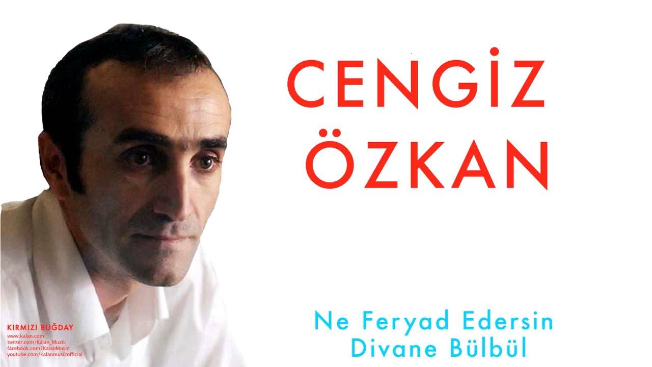 Cengiz Ozkan Ne Feryad Edersin Divane Bulbul Kirmizi Bugday C 1998 Kalan Muzik Youtube