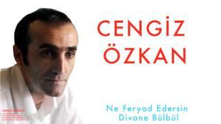 Cengiz Özkan - Ne Feryad Edersin Divane Bülbül [Kırmızı Buğday  © 1998 Kalan Müzik ] Video