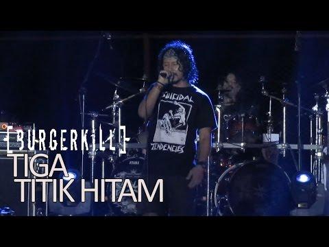 BurgerKill - Tiga Titik Hitam (Live Gajayana Malang)