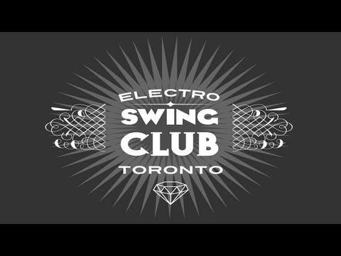 Electro Swing Club Toronto