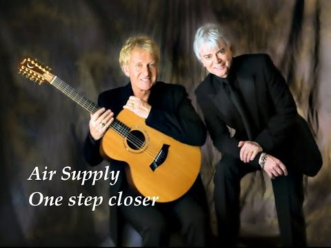 ❤♫ Air Supply - One Step Closer (1982) 更近一步