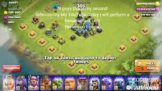COC all heroes attack no troops