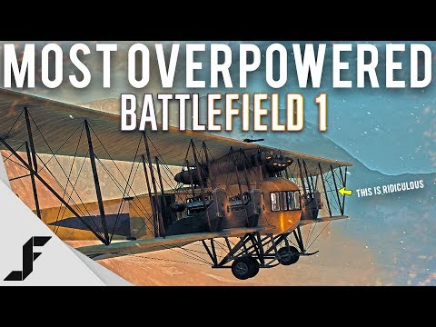 THE MOST OVERPOWERED THING IN BATTLEFIELD 1