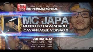 MC JAPA CAVANHAQUE 2 ( LANÇAMENTO 2013 ) ♪.