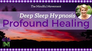 Use Your Powerful Mind: Healing Sleep Hypnosis / Deep Sleep Meditation / Mindful Movement