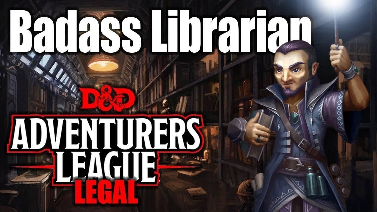 Library Agent- D&D 5e Character Builds: Adventurers League Legal