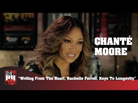 Chante Moore - Writing From The Heart, Rachelle Ferrell, Keys To Longevity (247HH Exclusive)