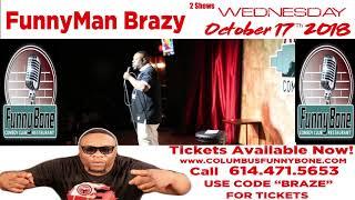 Funnyman Brazy FunnyBone Promo Video 2018