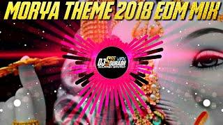 MORYA THEME 2018 EDM MIX -(DJ VICKY) GANPATI DJ SONG 2018 - MORYA THEME NEW NOICY TRANS SONG