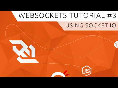 WebSockets (using Socket.io) Tutorial #3 - Using Socket.io