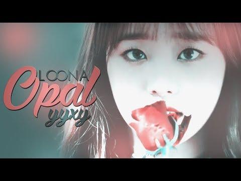 LOONA yyxy | Opal [FMV]