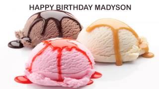 Madyson   Ice Cream & Helados y Nieves - Happy Birthday