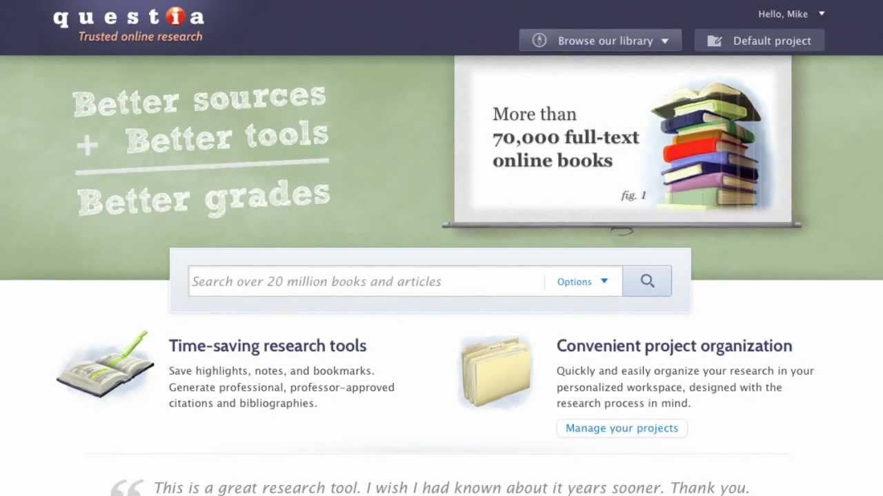 Faster, Easier Research at Questia. Online books, journals & articles.