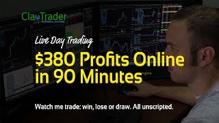 Live Day Trading - $380 Profits Online in 90 Minutes