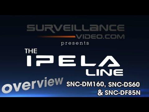 SONY IPELA SNC-DM160, SNC-DS60 & SNC-DF85N Camera Demo From Surveillance-Video.com