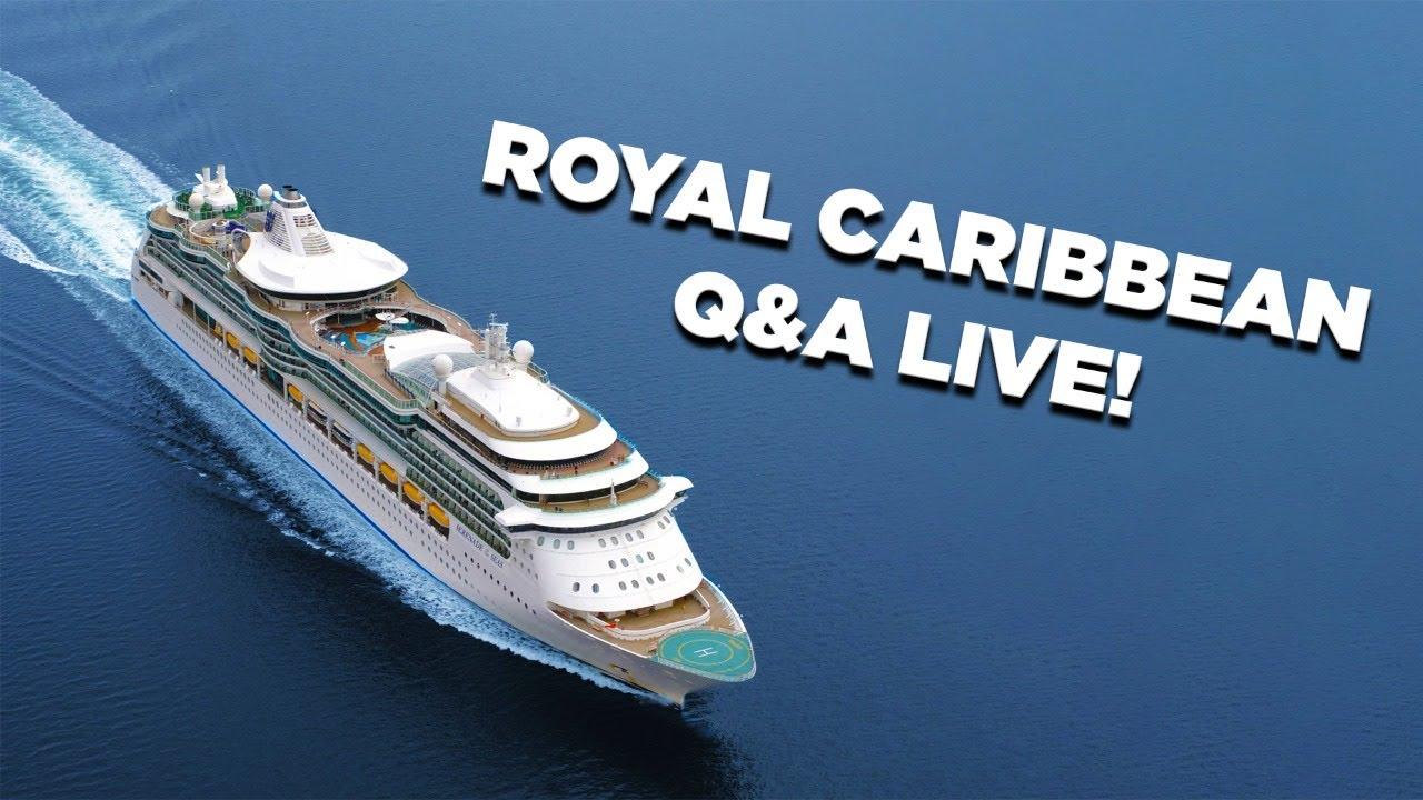 Royal Caribbean cruise Q&A LIVE!