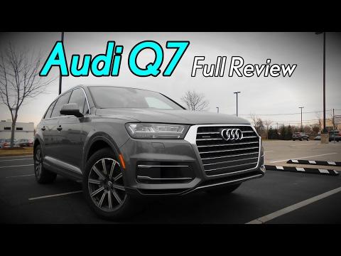 2017 Audi Q7: Full Review | 2.0T, 3.0T, Premium, Premium Plus & Prestige