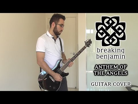 Breaking Benjamin - Anthem of the Angels (Guitar Cover)