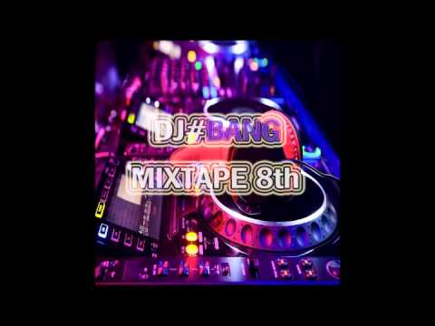 Electro House HIT Music MIX [By.DJ BANG] VOL.8