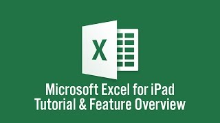 Microsoft Excel for iPad Tutorial