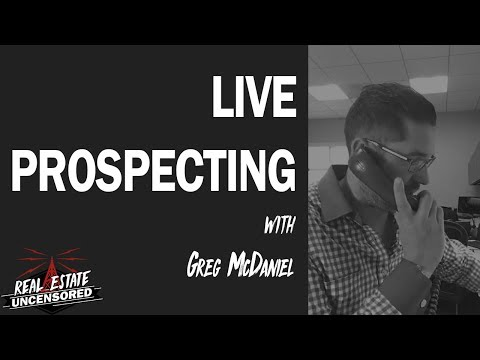 Live Prospecting with Greg! Lead Generation and Objection Handling