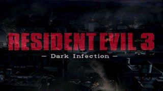 Resident Evil 3 - DARK INFECTION [ PUBLIC Playstation Mod ]